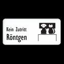Kein Zutritt Röntgen (Veterinär)