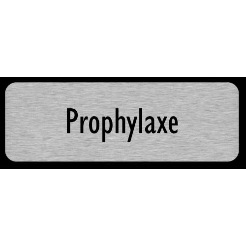 Prophylaxe